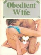 Obedient Wife - Adult Erotica