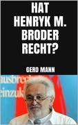 Hat Henryk M. Broder recht?