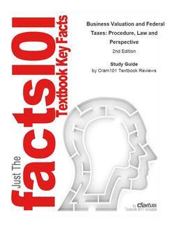 e-Study Guide for: Business Valuation and Federal Taxes: Procedure, Law and Perspective by David Laro, ISBN 9780470601624