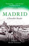 Madrid: A Traveller's Reader