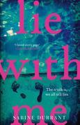 Lie With Me: the gripping bestseller and suspense read of the year