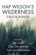 Hap Wilson's Wilderness 3-Book Bundle
