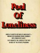 Pool Of Loneliness - Adult Erotica
