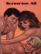 Screw 'Em All - Adult Erotica