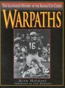 Warpaths: The Illustrated History of the Kansas City Chiefs