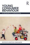 Young Consumer Behaviour: A Research Companion