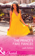 The Prince's Fake Fiancée (Mills & Boon Cherish)