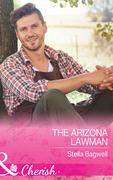 The Arizona Lawman (Mills & Boon Cherish) (Men of the West, Book 38)
