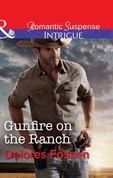 Gunfire On The Ranch (Mills & Boon Intrigue) (Blue River Ranch, Book 2)
