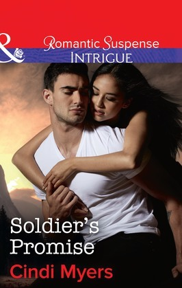 Soldier's Promise (Mills & Boon Intrigue) (The Ranger Brigade: Family Secrets, Book 4)