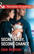 Secret Baby, Second Chance (Mills & Boon Romantic Suspense) (Sons of Stillwater, Book 3)