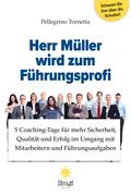 Herr Müller wird zum Führungsprofi
