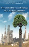 Sostenibilidad y ecoeficiencia en la empresa moderna