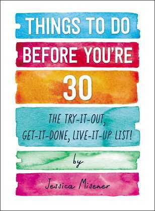 Things to Do Before You're 30