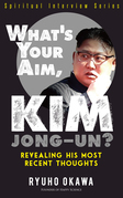 What's Your Aim, Kim Jong-un?