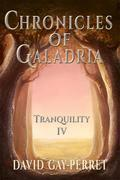 Chronicles Of Galadria Iv - Tranquility