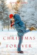 Christmas Forever (The Inn at Sunset Harbor—Book 8)