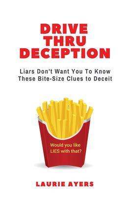 Drive Thru Deception