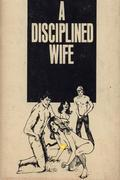 A Disciplined Wife - Erotic Novel
