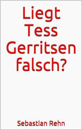 Liegt Tess Gerritsen falsch?