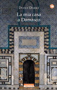 La mia casa a Damasco