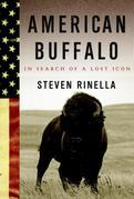 American Buffalo: In Search of a Lost Icon