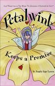 Petalwink Keeps a Promise