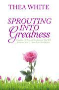 Sprouting to Greatness