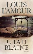 Utah Blaine: A Novel