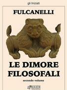 Le dimore filosofali - secondo volume