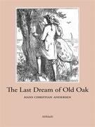 The Last Dream of Old Oak