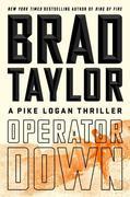Operator Down: A Pike Logan Thriller