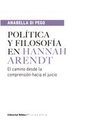 Política y filosofía en Hannah Arendt