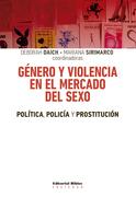 Género y violencia en el mercado del sexo