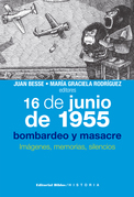 16 de junio de 1955: bombardeo y masacre