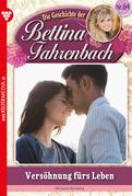 Bettina Fahrenbach 64 - Liebesroman