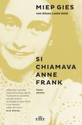 Si chiamava Anne Frank