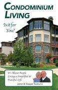 Condominium Living, Is it for You?