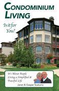 Condominium Living, Is it for You?