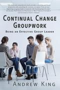 Continual Change Groupwork