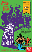 The Baby Brother From Outer Space!