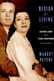 Design for Living: Alfred Lunt and Lynn Fontanne