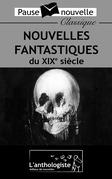 Nouvelles fantastiques du XIXe siècle
