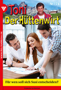Toni der Hüttenwirt 178 – Heimatroman