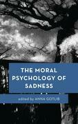 The Moral Psychology of Sadness