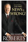 The Good News Is The Bad News Is Wrong!