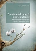 Survivre à la mort de ses enfants