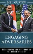 Engaging Adversaries