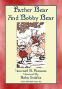Father Bear and Bobby Bear - A Baba Indaba Children's Story