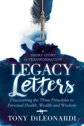 Legacy Letters: - A Novel - A Short Story of Transformation